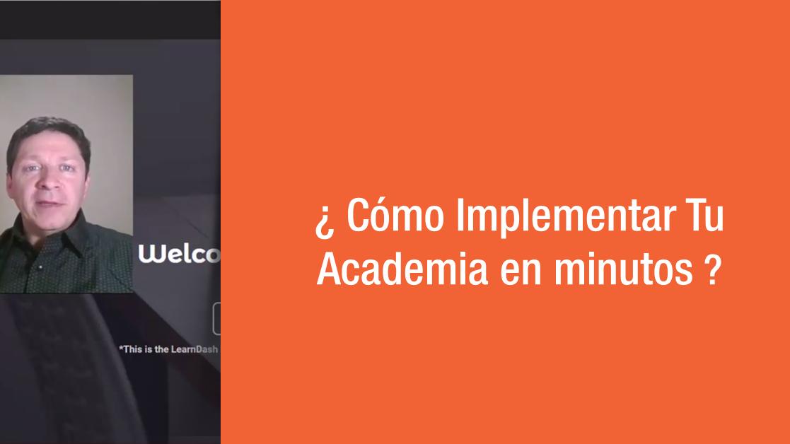 Cómo implementar tu academia en minutos