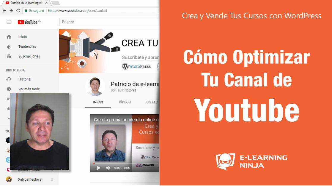 Cómo optimizar tu Canal de Youtube, para conseguir suscriptores